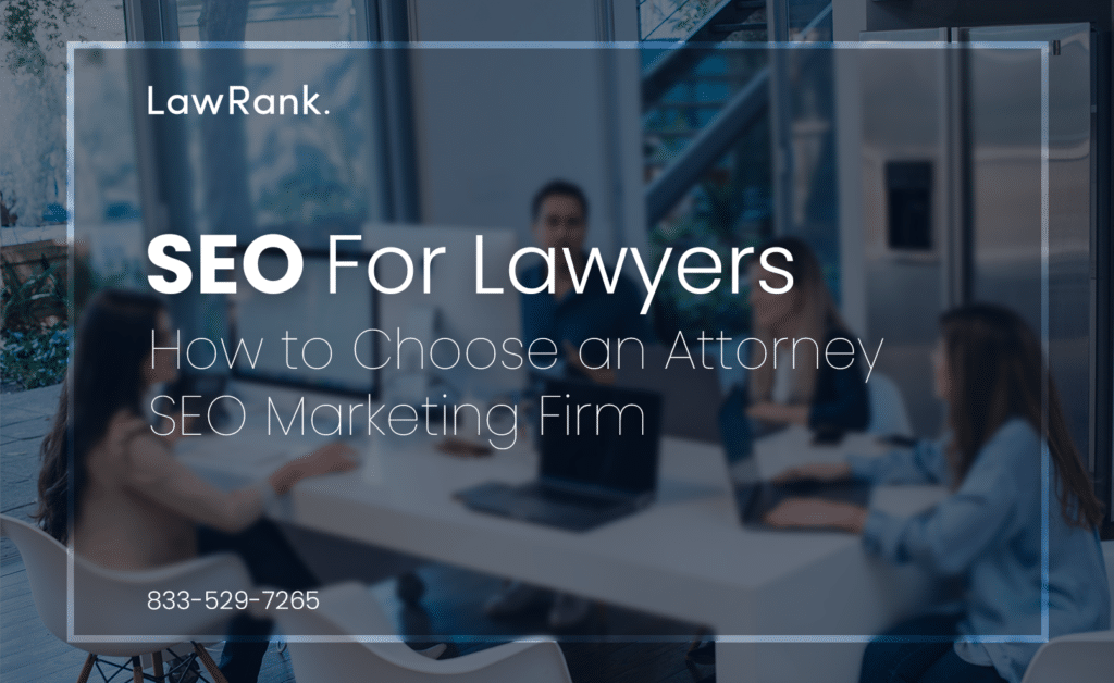 How to choose a law firm SEO agency